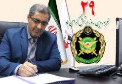 پیام تبریک مدیرکل بنیاد شهید استان گلستان به مناسبت روز ارتش