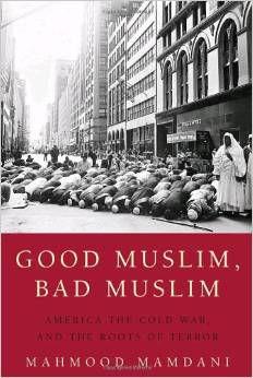 مسلمان خوب، مسلمان بد: آمریکا، جنگ سرد و ریشه های ترور